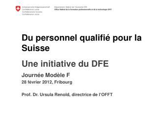 Du personnel qualifié pour la Suisse k Une initiative du DFE