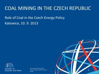 COAL MINING IN THE CZECH REPUBLIC