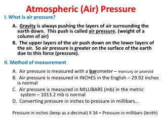 Atmospheric (Air) Pressure