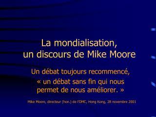 La mondialisation, un discours de Mike Moore