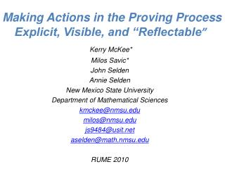 """Making Actions in the Proving Process Explicit, Visible, and """"Reflectable """""""