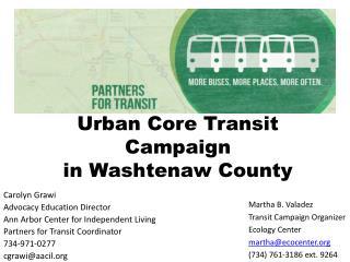 Urban Core Transit Campaign in Washtenaw County