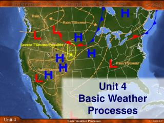 Unit 4 Basic Weather Processes