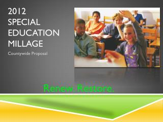 2012  SPECIAL EDUCATION Millage