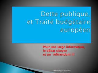 Dette publique, et Traité budgétaire européen