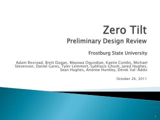 Zero Tilt Preliminary Design Review