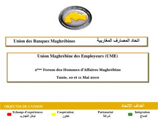 Union des Banques  Maghr�bines                     ????? ???????  ?????????