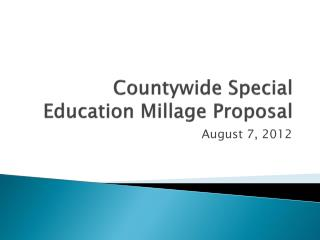 Countywide Special Education Millage Proposal