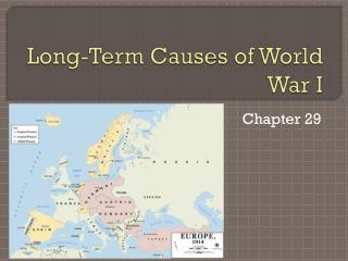 Long-Term Causes of World War I