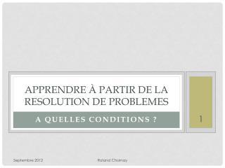 Apprendre à partir de la RESOLUTION DE PROBLEMES