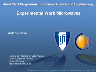 Joint  Ph.D Programme  on Fusion Science and Engineering Experimental Work Microwaves