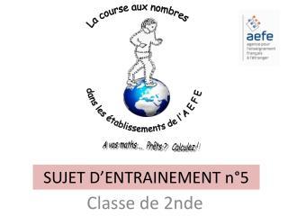 SUJET D'ENTRAINEMENT  n°5