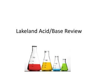 Lakeland Acid/Base  Review