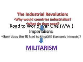 Road to World War One (WWI)