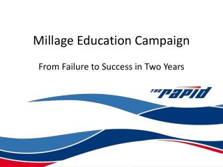 Millage Education Campaign