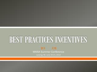 BEST PRACTICES INCENTIVES