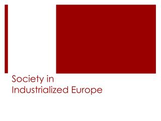 Society in Industrialized Europe