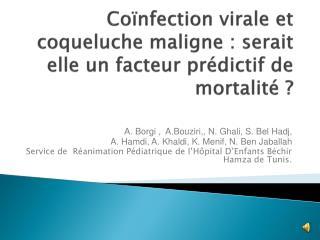 Coïnfection virale et coqueluche maligne: serait elle un facteur prédictif de mortalité?