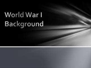 World War I Background