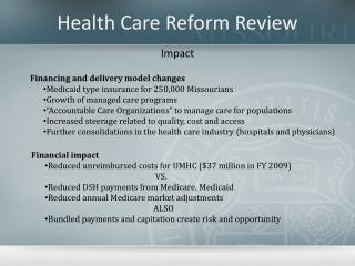Health Care Reform Review