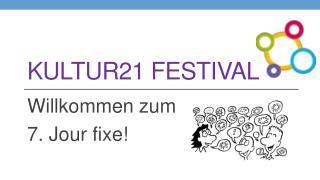 KULTUR21 Festival