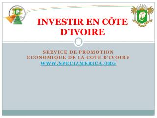 INVESTIR  EN CÔTE D'IVOIRE