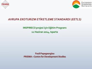 AVRUPA  E K OTUR iZ M  ETİKETLEME  STANDARD I  (EETLS)  INSPIRECO  proje si için Eğitim Programı