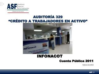 """AUDITORÍA 329  """" CRÉDITO A  TRABAJADORES  EN ACTIVO"""""""