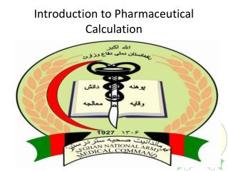 Introduction to Pharmaceutical Calculation