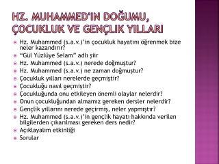 Hz. Muhammed'in Do?umu, �ocukluk ve Gen�lik Y?llar?