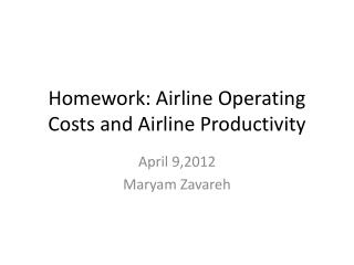 Homework: Airline Operating Costs and Airline Productivity