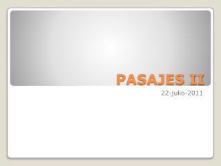 PASAJES II