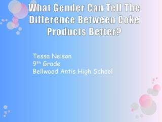 What Gender Can Tell The Difference Between Coke Products Better?
