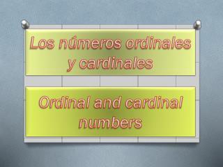 Los números ordinales y cardinales
