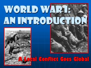 World War I:           An Introduction