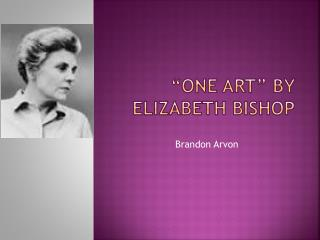 """One Art"" By Elizabeth Bishop"