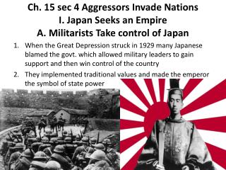 A. Militarists Take control of Japan