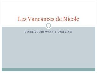 Les  Vancances  de Nicole