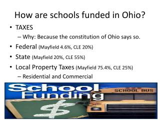How are schools funded in Ohio?