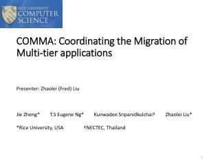 COMMA: Coordinating the Migration of  Multi-tier applications