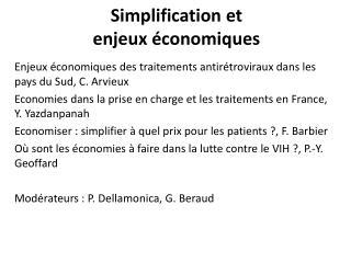 Simplification et  enjeux  économiques