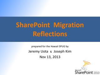 SharePoint  Migration Reflections