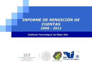 INFORME DE RENDICIÓN DE CUENTAS 2008 - 2012