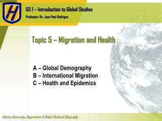 Topic 5 – Migration and Health