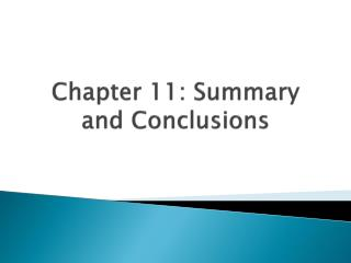 Chapter 11: Summary and Conclusions