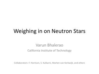 Weighing in on Neutron Stars