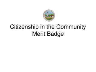 Citizenship in the Community Merit Badge