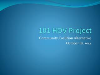 101 HOV Project