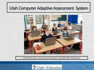 Utah Computer Adaptive Assessment  System