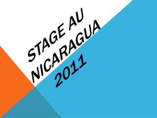 Stage au NICARAGUA       2011